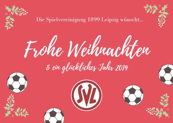 Weihnachten Leipzig 2019.Frohe Weihnachten Einen Guten Rutsch Spielvereinigung 1899